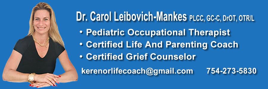 Dr. Carol Leibovich – Mankes